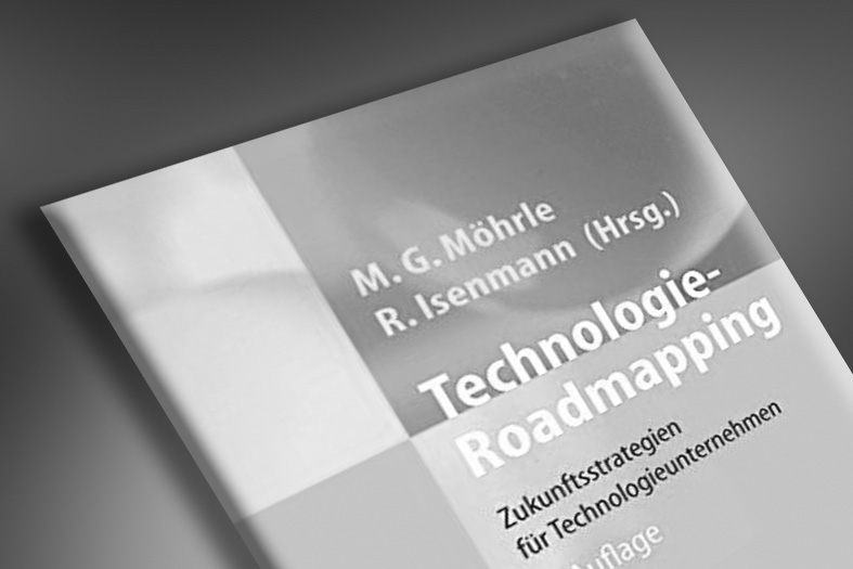"""Geplant 2016: Buch """"Technologie-Roadmapping – Zukunftsstrategien für Technologieunternehmen"""""""